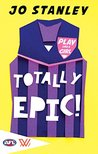 Totally Epic! (Play Like a Girl! Book 3)