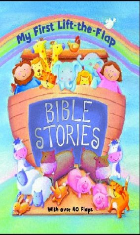 My First Lift-the-flap Bible Stories