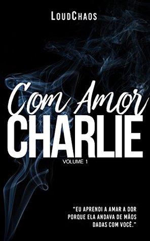 Com Amor, Charlie