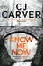 Know Me Now (Dan Forrester #3)