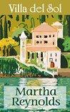 Villa del Sol by Martha  Reynolds
