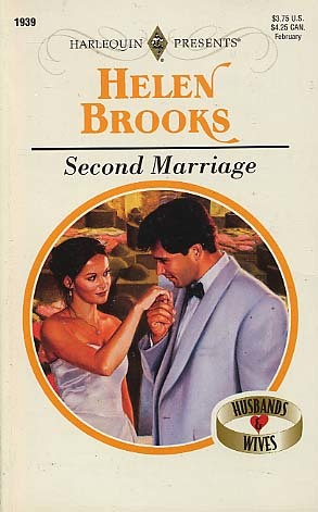 Second Marriage  (Husbands And Wives) by Helen Brooks