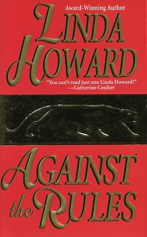 Against the Rules by Linda Howard