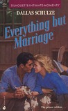 Everything But Marriage