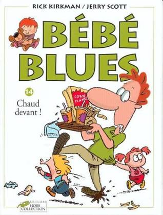 Chaud devant ! (Bébé blues, #14)