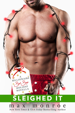 Sleighed It (Billionaire Bad Boys #3.7)
