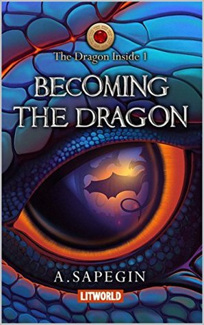 Becoming the Dragon (The Dragon Inside, #1)
