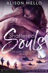 Shattered Souls (To Love and Serve, #1)