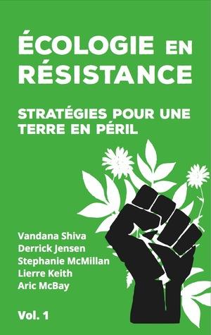 Ecologie en résistance  by Chris Hedges