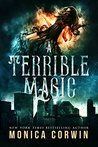 A Terrible Magic: a Paranormal Romance