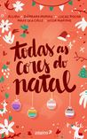 Todas as cores do Natal by Vitor Martins
