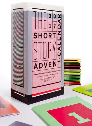 The 2017 Short Story Advent Calendar (Advent Calendar, #3)