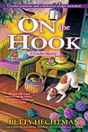 On the Hook (Crochet Mystery, #12)