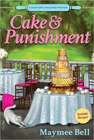 Cake and Punishment (A Southern Cake Baker Mystery #1)