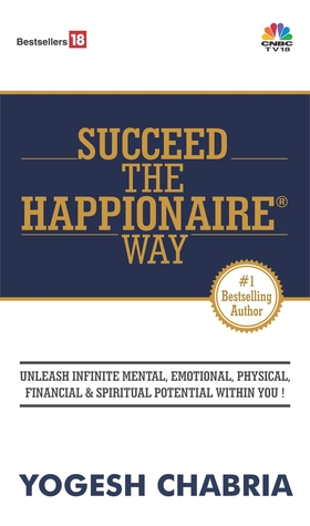 Succeed The Happionaire Way by Yogesh Chabria
