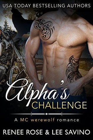 Alpha's Challenge (Bad Boy Alphas, #4)