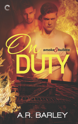 On Duty (Smoke & Bullets, #1)