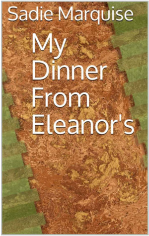 My Dinner from Eleanor's by Trilby Singer