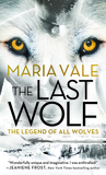 The Last Wolf (The Legend of All Wolves, #1)