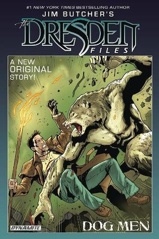 Jim Butcher's The Dresden Files: Dog Men (Dresden Files: Dog Men #1-6)