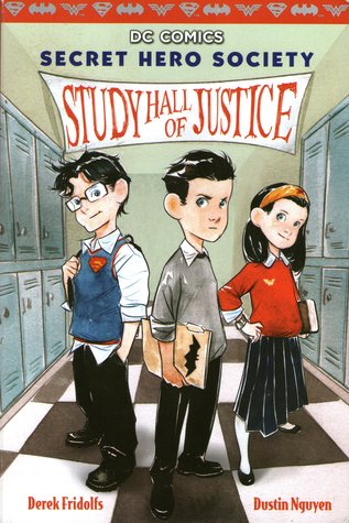 Study Hall of Justice (DC Comics: Secret Hero Society, #1)