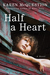 Half a Heart by Karen McQuestion