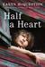 Half a Heart by Karen McQuestion