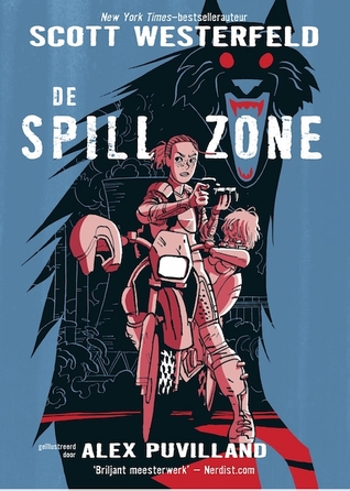 De Spill Zone by Scott Westerfeld