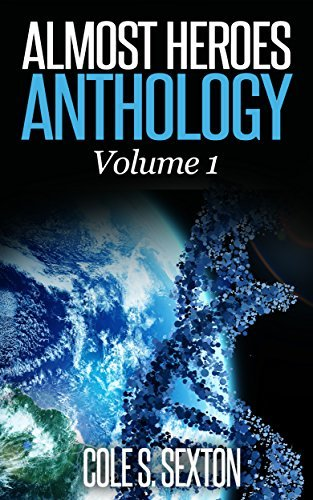 Almost Heroes: Anthology