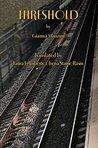 Threshold (Italica Press Modern Italian Fiction Series)