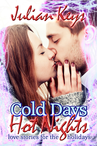 Cold Days, Hot Nights by Julian Keys