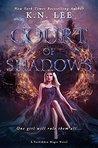 Court of Shadows: A Reverse Harem Epic Fantasy (Forbidden Magic Book 1)