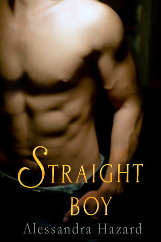Straight Boy (Straight Guys 0.5) by Alessandra Hazard