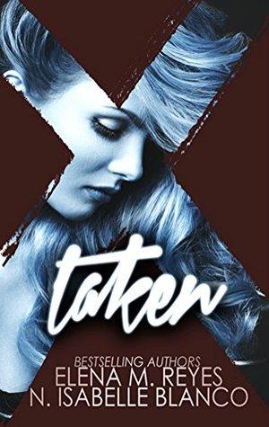 Taken (Voyeur, #1) by N. Isabelle Blanco
