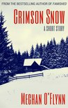Crimson Snow: A Short Story