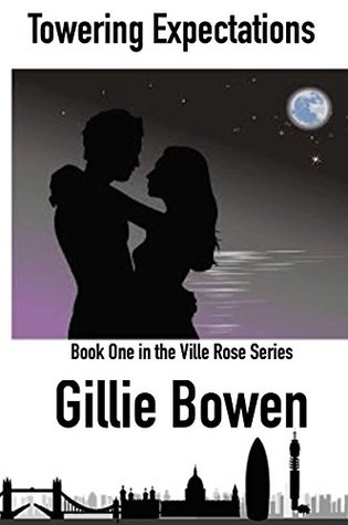 Towering Expectations: Volume 1 in the Ville Rose Series