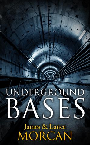 Underground Bases (The Underground Knowledge Series, #7)
