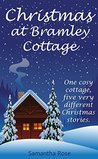 Christmas at Bramley Cottage: five heart-warming short stories