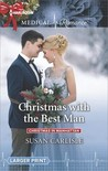 Christmas with the Best Man by Susan Carlisle