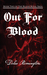 Out For Blood (Blood Royal ...