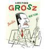 Grosz by Lars Fiske