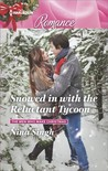 Snowed in with the Reluctant Tycoon (The Men Who Make Christmas)