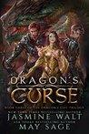 Dragon's Curse (The Dragon's Gift Trilogy, #3)