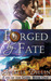 Forged by Fate (Fate of the...