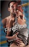 Fire&Ice 14 - Taylor Falk by Allie Kinsley
