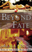Beyond Fate (Fate of the Go...