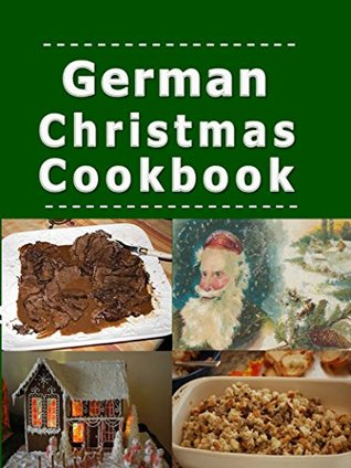 German christmas cookbook recipes for the holiday season by laura 36759805 forumfinder Images