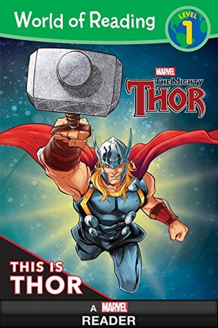 World of Reading: This is Thor: A Marvel Read Along (Level 1) (World of Reading (eBook))