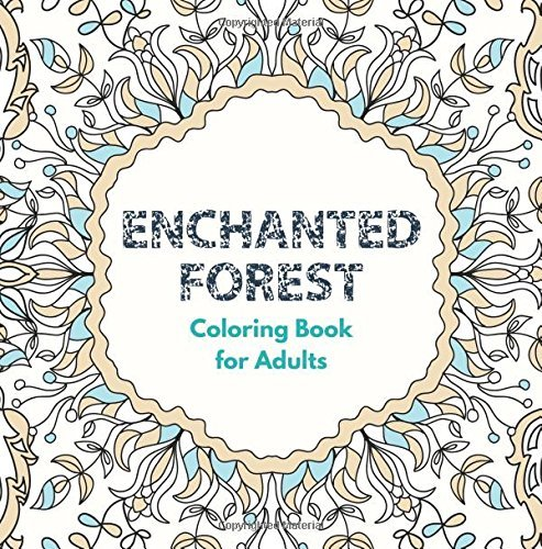 Enchanted Forest Coloring Book for Adults