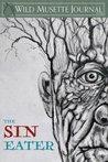 Wild Musette Journal: The Sin Eater